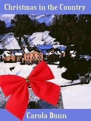 Christmas in the Country ebook by Carola Dunn