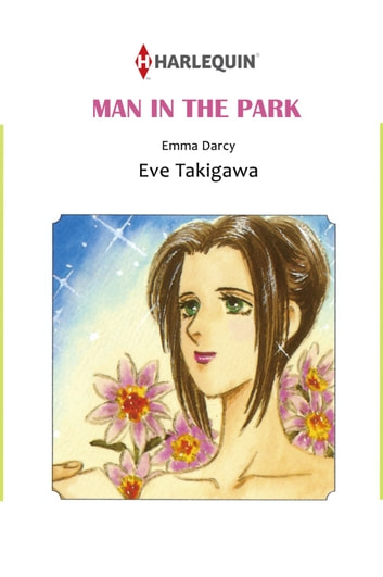 MAN IN THE PARK (Harlequin Comics) - Harlequin Comics ebook by Emma Darcy