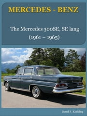 The Mercedes W112 Fintail ebook by Bernd S. Koehling