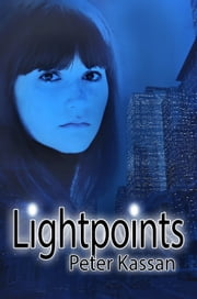 Lightpoints ebook by Peter Kassan