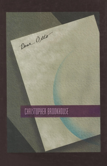Dear Otto ebook by Christopher Brookhouse