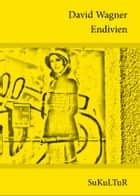 Endivien ebook by David Wagner
