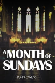 A Month of Sundays ebook by John Owens