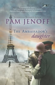 The Ambassador's Daughter ebook by Pam Jenoff