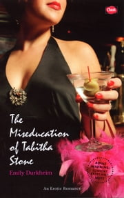The Miseducation of Tabitha Stone ebook by Emily Durkheim