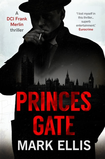 Princes Gate - A DCI Frank Merlin Novel 電子書 by Mark Ellis