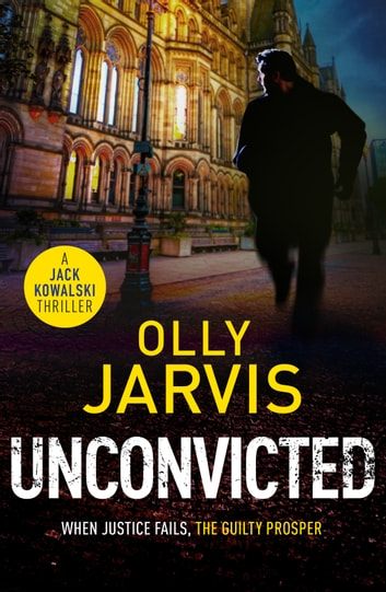 Unconvicted ebook by Olly Jarvis
