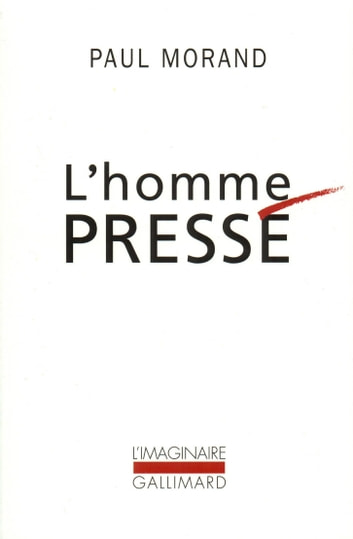 L'homme pressé ebook by Paul Morand