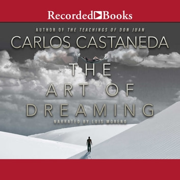 The Art of Dreaming audiobook by Carlos Castaneda