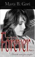 Forever: Parte I ebook by Mara B. Gori