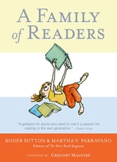 A Family of Readers ebook by Roger Sutton, Martha V. Parravano