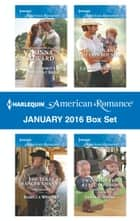 Harlequin American Romance January 2016 Box Set - The Cowboy's Convenient Bride\The Texas Ranger's Nanny\The Baby and the Cowboy SEAL\Twins for the Rebel Cowboy ebook by Donna Alward, Rebecca Winters, Laura Marie Altom,...