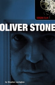 Virgin Film: Oliver Stone ebook by Stephen Lavington