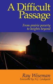 A Difficult Passage ebook by Ray Wiseman