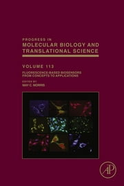 Fluorescence-Based Biosensors - From Concepts to Applications ebook by May C. Morris