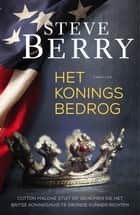 Het koningsbedrog ebook by Steve Berry, Gert-Jan Kramer