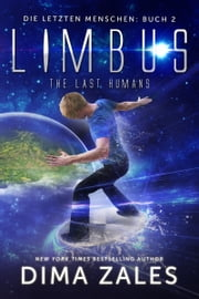 Limbus - The Last Humans ebook by Kobo.Web.Store.Products.Fields.ContributorFieldViewModel