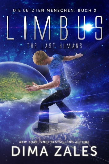 Limbus - The Last Humans ebook by Dima Zales,Anna Zaires