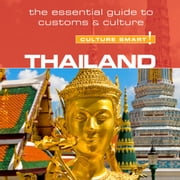 Thailand - Culture Smart!: The Essential Guide to Customs & Culture audiobook by Roger Jones