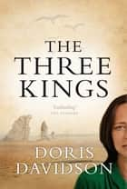 The Three Kings ebook by Doris Davidson