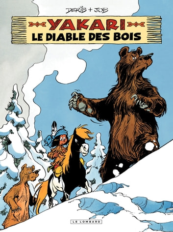 Yakari - tome 20 - Le Diable des bois ebook by Job,Derib