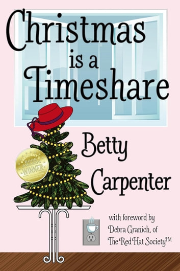 Christmas is a Timeshare ebook by Betty Carpenter