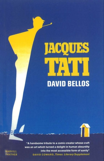 Jacques Tati eBook by David Bellos