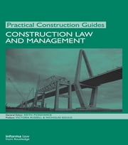 Construction Law and Management ebook by Keith Pickavance