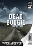 Dead Boogie ebook by Victoria Houston