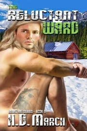 The Reluctant Ward ebook by H.D. March