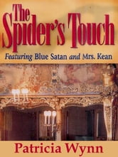 The Spider's Touch ebook by Wynn, Patricia