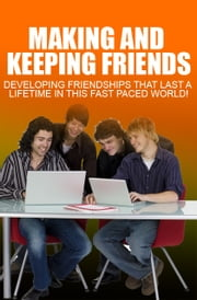 Making And Keeping Friends ebook by Anonymous