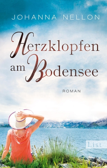 Herzklopfen am Bodensee - Roman ebook by Johanna Nellon