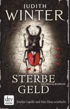 Sterbegeld - Kriminalroman ebook by Judith Winter
