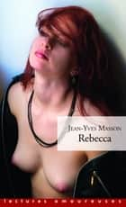 Rebecca ebook by Jean-yves Masson