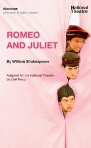 Romeo and Juliet (Discover Primary & Early Years) ebook by William Shakespeare,Carl Heap