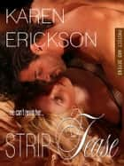 Strip Tease ebook by Karen Erickson