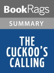 The Cuckoo's Calling by Robert Galbraith l Summary & Study Guide ebook by BookRags