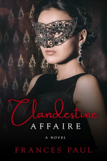 Clandestine Affaire ebook by Frances Paul
