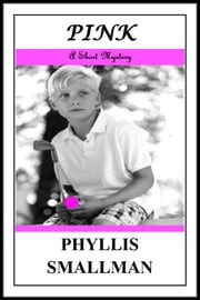 PINK ebook by Phyllis Smallman