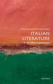 Italian Literature: A Very Short Introduction ebook by Peter Hainsworth,David Robey
