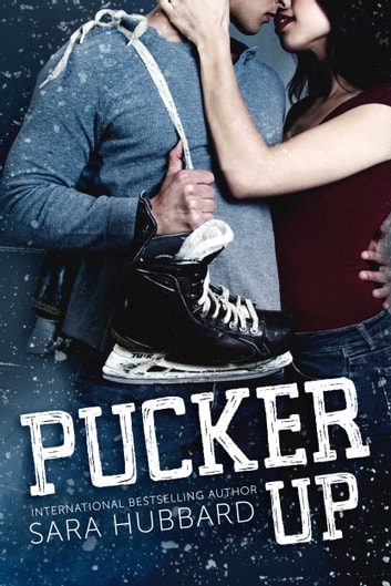 Pucker Up ebook by Sara Hubbard