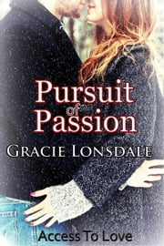 Pursuit of Passion ebook by Gracie Lonsdale