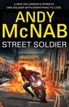 Street Soldier ebook by
