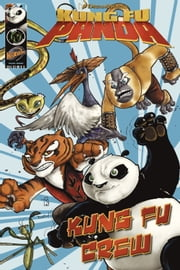 Kung Fu Panda: Kung Fu Crew ebook by Matt Anderson,Quinn Johnson