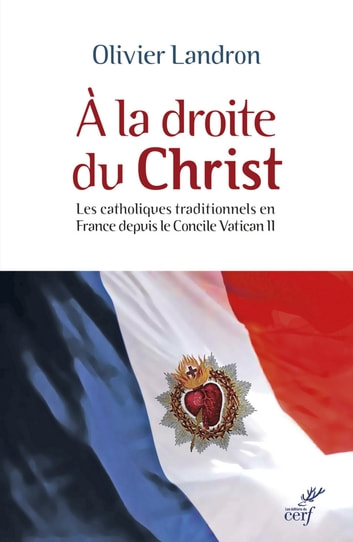 A la droite du Christ ebook by Olivier Landron