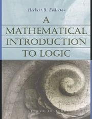 A Mathematical Introduction to Logic ebook by Herbert Enderton, Herbert B. Enderton