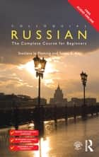 Colloquial Russian ebook by Svetlana le Fleming,Susan E. Kay