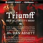 Triumff: Her Majesty's Hero audiobook by Dan Abnett