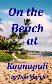 On The Beach at Kanaapali ebook by Don March